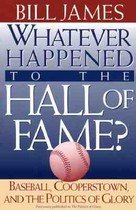 Whatever Happened to the Hall of Fame (Paperback)