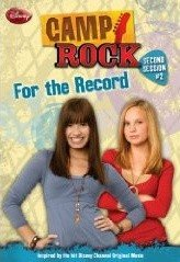 Camp Rock #02 : For the Record (Paperback)