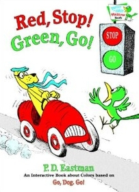 Red, Stop! Green, Go!: An Interactive Book of Colors  (Hardcover)