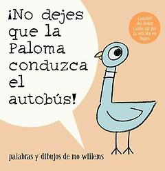 """<font title=""""No dejes que la paloma conduzca el autobus / Do Not Let the Pigeon Drive the Bus (Paperback) - Spanish Edition"""">No dejes que la paloma conduzca el autob...</font>"""
