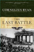 The Last Battle: The Classic History of the Battle for Berlin (Paperback)