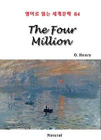 """<font title=""""The Four Million (영어로 읽는 세계문학 84)"""">The Four Million (영어로 읽는 세계문학...</font>"""