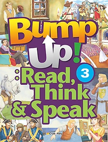 Bump Up! : Read, Think & Speak 3