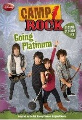 Camp Rock #03 : Going Platinum (Paperback)
