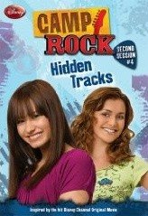 Camp Rock #04 : Hidden Tracks (Paperback)