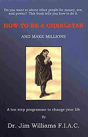 """<font title=""""How to Be a Charlatan and Make Millions (Paperback) """">How to Be a Charlatan and Make Millions ...</font>"""