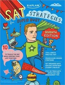 "<font title=""Kaplan SAT Strategies for Super Busy Students (Paperback/ 7th Ed.)"">Kaplan SAT Strategies for Super Busy Stu...</font>"
