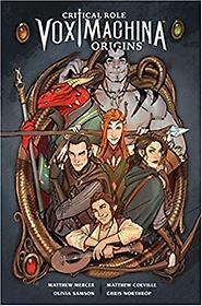 "<font title=""Critical Role Vox Machina: Origins Volume 1 (Paperback)"">Critical Role Vox Machina: Origins Volum...</font>"