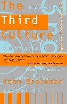Third Culture: Beyond the Scientific Revolution (Paperback)