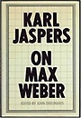 Karl Jaspers on Max Weber (Hardcover)