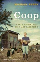 """<font title=""""Coop: A Year of Poultry, Pigs, and Parenting (Hardcover) """">Coop: A Year of Poultry, Pigs, and Paren...</font>"""