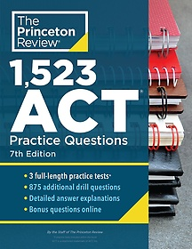 """<font title=""""1,523 ACT Practice Questions: Extra Drills and Prep for an Excellent Score (Paperback/ 7th Ed.)"""">1,523 ACT Practice Questions: Extra Dril...</font>"""