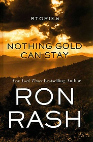 Nothing Gold Can Stay (Hardcover)