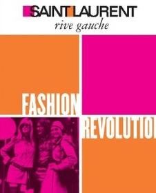 Saint Laurent Rive Gauche: Fashion Revolution (Hardcover)
