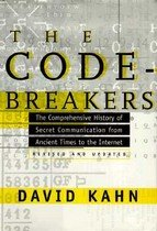 The Codebreakers: The Comprehensive History of Secret Communication from Ancient Times to the Internet (Hardcover, Revised) - The Story of Secret Writing