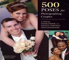 """<font title=""""500 Poses for Photographing Couples (Paperback)"""">500 Poses for Photographing Couples (Pap...</font>"""