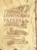 The Dinosaur Papers 1676-1906 (Hardcover)
