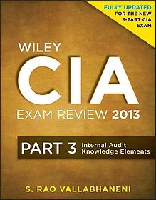 "<font title=""Wiley CIA Exam Review 2013, Internal Audit Knowledge Elements (Paperback / 4th Ed.) - Vol. 3"">Wiley CIA Exam Review 2013, Internal Aud...</font>"