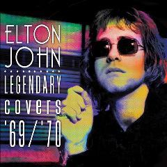 """<font title=""""Elton John - Elton John Legendary Covers"""