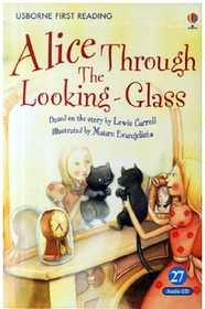 "<font title=""Alice Through the Looking-Glass Level 2-27 (Paperback + CD)"">Alice Through the Looking-Glass Level 2-...</font>"