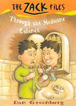 Through the Medicine Cabinet - Zack Files 2 (Paperback)
