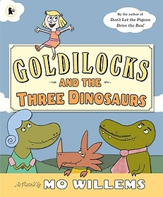 "<font title=""Goldilocks and the Three Dinosaurs (Paperback)"">Goldilocks and the Three Dinosaurs (Pape...</font>"
