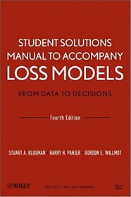 """<font title=""""Student Solutions Manual to Accompany: Loss Models (Paperback/ 4th Ed.)"""">Student Solutions Manual to Accompany: L...</font>"""