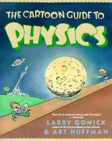 Cartoon Guide to Physics (Prebound)