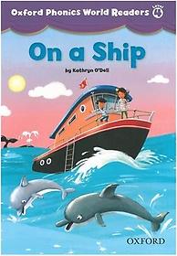 "<font title=""Oxford Phonics World Readers 4-1: On a Ship (Paperback)"">Oxford Phonics World Readers 4-1: On a S...</font>"