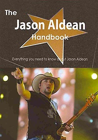 The Jason Aldean Handbook (Paperback)
