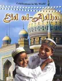 Eid Al-adha (School and Library Binding)