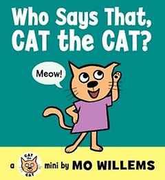Who Says That, Cat the Cat? (Board Book)