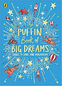 """<font title=""""The Puffin Book of Big Dreams (Hardcover)"""">The Puffin Book of Big Dreams (Hardcover...</font>"""