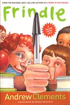 Andrew Clements #1: Frindle (Paperback/ Reprint Edition)