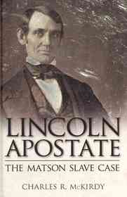 Lincoln Apostate (Hardcover)