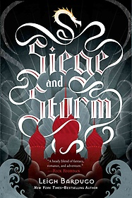 Siege and Storm (Hardcover / 1st Ed.)