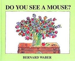 Do You See a Mouse? (Prebound)