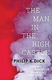 The Man in the High Castle (Hardcover)
