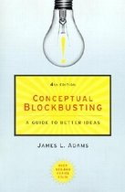 """<font title=""""Conceptual Blockbusting: A Guide to Better Ideas, Fourth Edition (Paperback/ 4th Ed.) """">Conceptual Blockbusting: A Guide to Bett...</font>"""