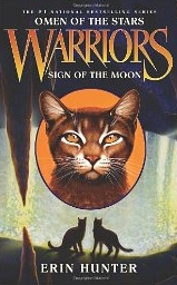 "<font title=""Warriors, Omen of the Stars #4: Sign of the Moon (Hardcover)"">Warriors, Omen of the Stars #4: Sign of ...</font>"