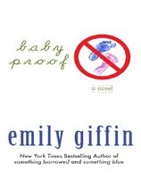 Baby Proof (Hardcover / Large Print)