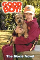 Good Boy! - The Movie Novel (Paperback)