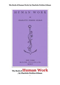 """<font title=""""인위 人爲 적인 것에 관한 책. The Book of Human Work, by Charlotte Perkins Gilman"""">인위 人爲 적인 것에 관한 책. The Book ...</font>"""
