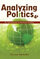 Analyzing Politics: An Introduction to Political Science (Paperback/ 4th Ed.)