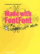 Made with FontFont: Type for Independent Minds (Hardcover)