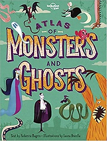 Atlas of Monsters and Ghosts (Hardcover)
