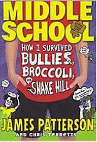 "<font title=""Middle School: How I Survived Bullies, Broccoli, and Snake Hill (Paperback)"">Middle School: How I Survived Bullies, B...</font>"