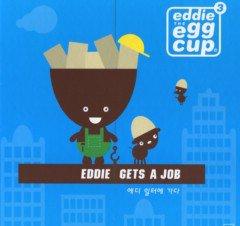 에디 일터에 가다 EDDIE GETS A JOB