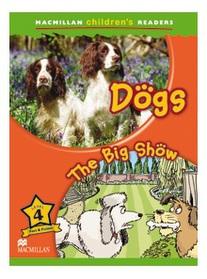 "<font title=""Dogs / The Big Show : Macmillan Children"