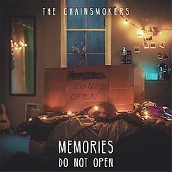 Chainsmokers - Memories…Do Not Open